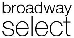 Broadway Select