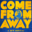 Come to COME FROM AWAY