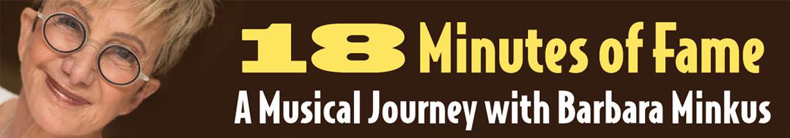 BARBARA MINKUS BRINGS '18 MINUTES OF FAME' TO NYC IN NOVEMBER